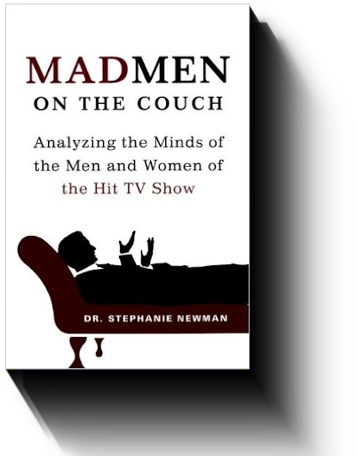 Mad Men on the Couch by Stephanie Newman, Ph.D.
